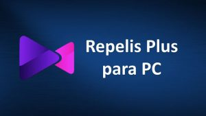 Descargar Repelis Plus para PC