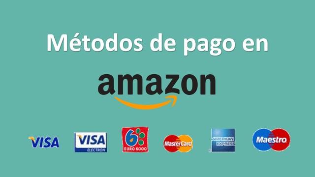 Métodos de pago aceptados en Amazon