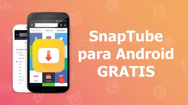 Descargar Snaptube para Android Gratis APK