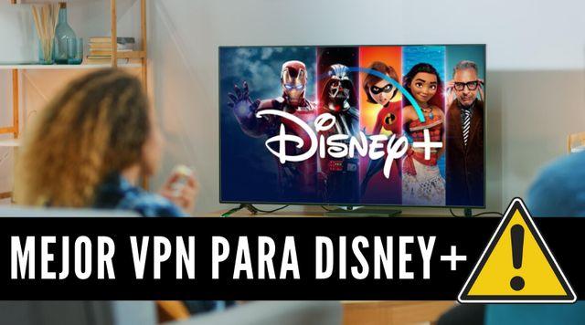 Descargar e instalar Disney+ VPN de pago y gratis
